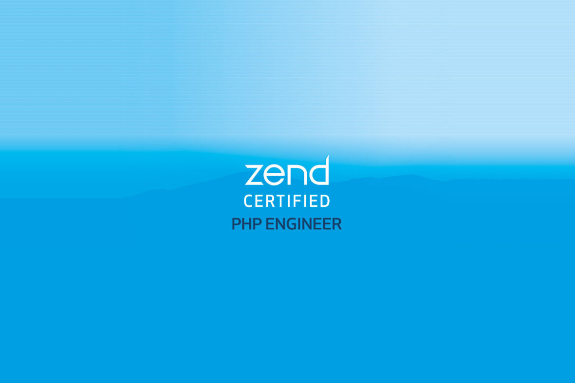 Zend PHP Certified Engineer
